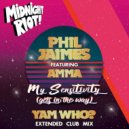 Phil Jaimes feat. Amma - My Sensitivity (Gets in the Way) (Yam Who? Extended Club Mix) (Yam Who? Extended Club Mix)