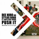 Dee Niro, Stylus Robb ft. Sam Stray Wood - Push It (Original Mix)