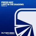 Fredd Moz - Light In The Shadows (Original Mix)
