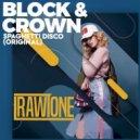 Block & Crown - Spaghetti Disco (Original Mix)