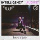Intelligency - August (Ramirez & Safiter Remix)