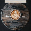 French Cafe Jazz - Soundscape for Working at Home ()