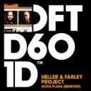 Heller & Farley Project - Ultra Flava (David Penn Extended Remix)