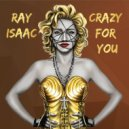 Ray Isaac - Crazy for You (Not Madonna Club Mix)