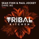Sean Finn & Paul Jockey - Dare Me (Original Mix)