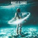 Mikey Sky - Make It Shake (Original Mix)