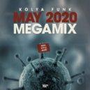 Kolya Funk - May 2020 Megamix ()