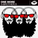 S-Brother-S - One More (Original Mix)