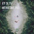 Joe Dassin - Et Se Tu N\'Existais Pa (Back33Back soft mix)