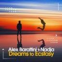 Alex Barattini feat. Nadja - Dreams to Ecstasy (Free Dreams Extended Mix)