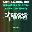 Nicola Maddaloni - Per Aspera Ad Astra (tranzLift Extended Remix)