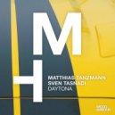 Matthias Tanzmann, Sven Tasnadi - Daytona (Original Mix)