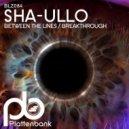 Sha-ullo - Breakthrough (Original Mix)