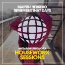Martin Herrero - Remember That Days (Club Mix)