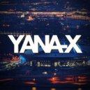 Yana-x - Please Don`t Tease (Promo Mix)