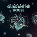 Kolya Funk - Quarantine House (Tech Mix 2020)