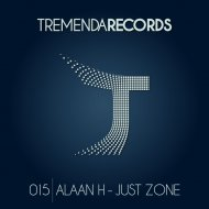 Alaan H - Just Zone (Original Mix)