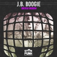 J.B. Boogie - Sexy Body (Original Mix)