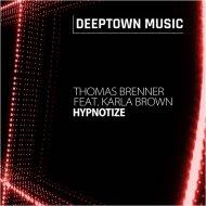 Thomas Brenner feat. Karla Brown - Hypnotize (Instrumental)