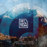 Laroz - Out Of A Dream (Original Mix)