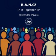 B.A.N.G! - Together (Extended)