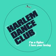 Harlem Dance Club - I\'m A Fighter (HDC mix)