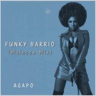 AGAPO - Funky Barrio (Malecon Mix)