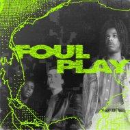 Foul Play - Feel The Vibe (Again) (Original Mix)