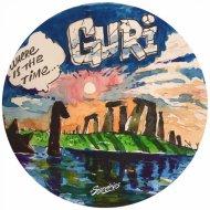 Guri - Where Is The Time (Original Mix)
