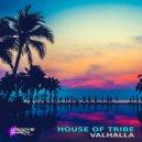 VALHALLA - House of Tribe (Radio Edit)