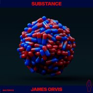 James Orvis - Substance (Original Mix)