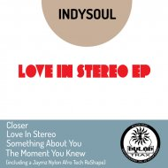 IndySoul - Love In Stereo (Original Extended Mix)