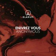 ENIVRÈZ VOUS - No Warranty (Original Mix)