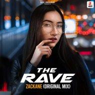 Zackane - The Rave (Original Mix)