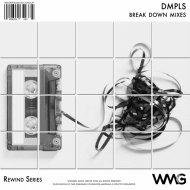 DMPLS - Break Down (Alternate VIP Mix)