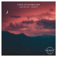 Chris Schambacher - Void (Extended Mix)