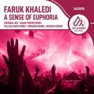 Faruk Khaledi - A Sense Of Euphoria (Fellaga Bass Remix)