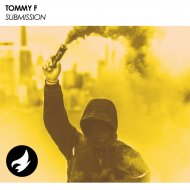 Tommy F - Submission (Original Mix)