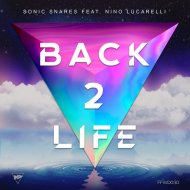 Sonic Snares feat. Nino Lucarelli - Back 2 Life (Extended Mix)