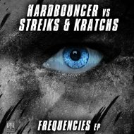 Hardbouncer x Streiks & Kratchs - Frequencies (Original Mix)