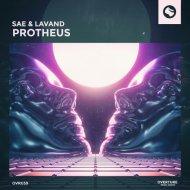 SAE & Lavand - Protheus (Original Mix)