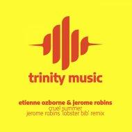 Etienne Ozborne, Jerome Robins - Cruel Summer (Jerome Robins Lobster Bib Remix)