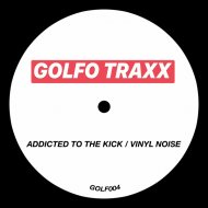GOLFOS - ADDICTED TO THE KICK (808_SP1)