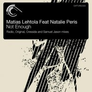 Matias Lehtola feat. Natalie Peris - Not Enough  (Original Mix)