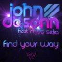 John De Sohn - Find Your Way feat. Miss Selia  (Original Mix)