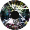 Dose - Q&A ()