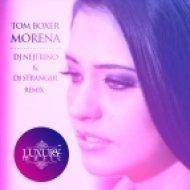 Tom Boxer feat. Antonia - Morena  (DJ Nejtrino & DJ Stranger Remix)