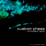 Custom Phase - A Thousand Nights ()