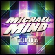 Michael Mind Project feat. Mandy Ventrice & Calprit - Delirious  (Chris Kaeser Remix)