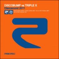 Triple X - Discosound 2011  (XXX Vs Kid Vicious Remix)
